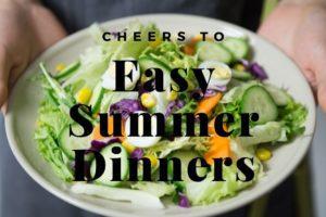 Easy Summer Dinners (1)