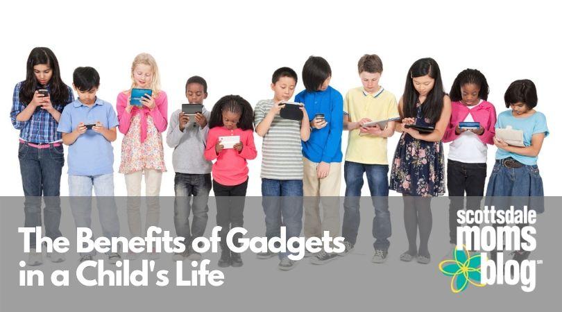 benefits of gadgets