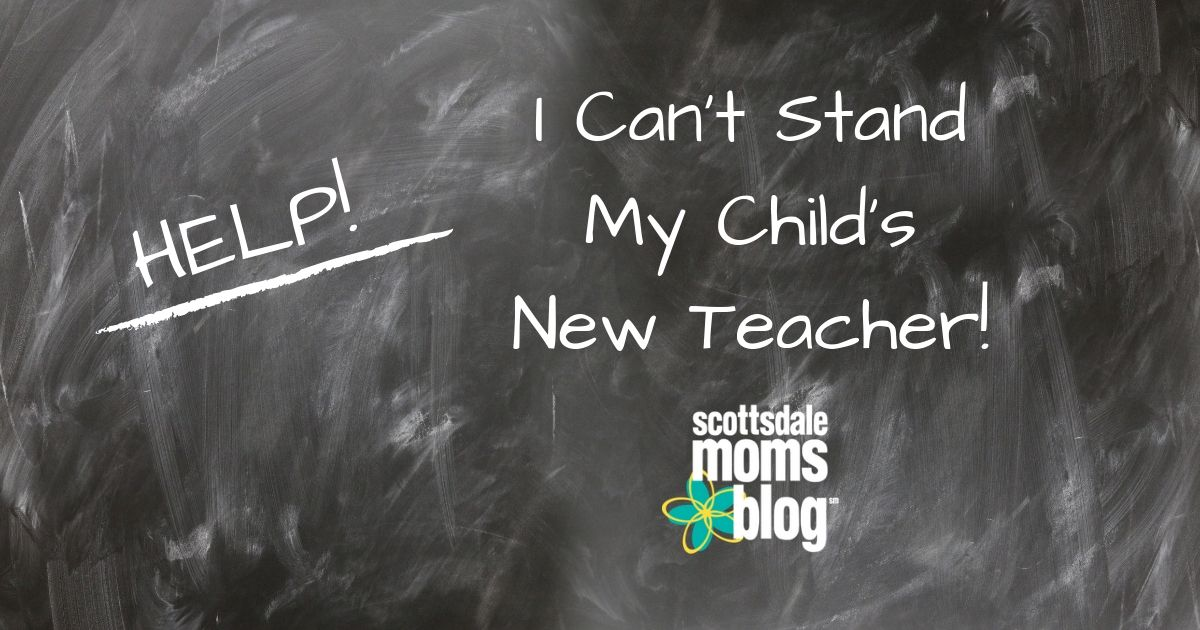 I can't stand my child's new teacher