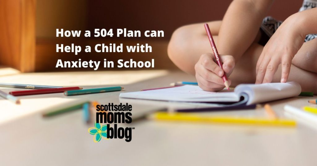 504 plan can help a child with anxiety