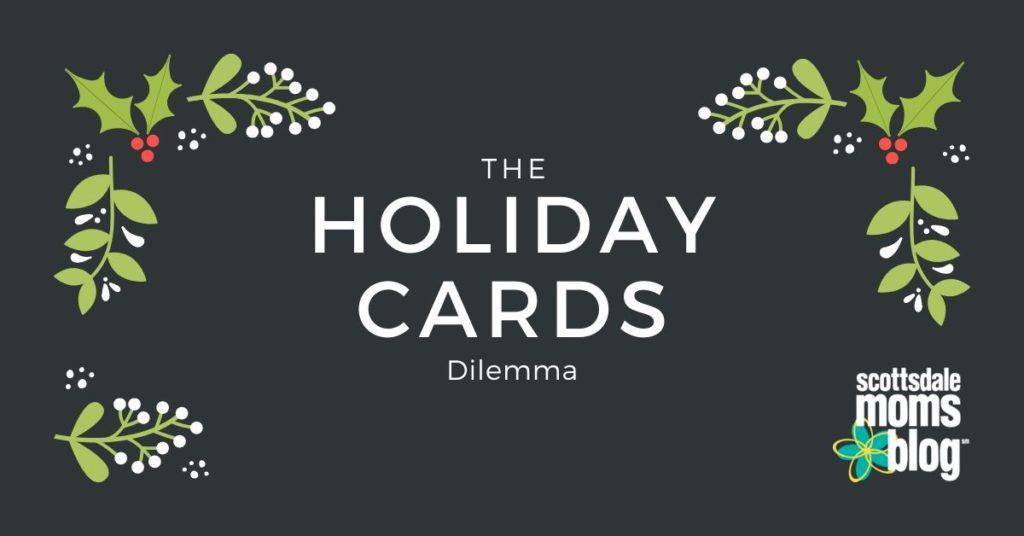 holiday cards dilemma