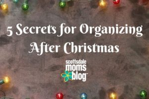 5 Secrets for Organizing After Christmas