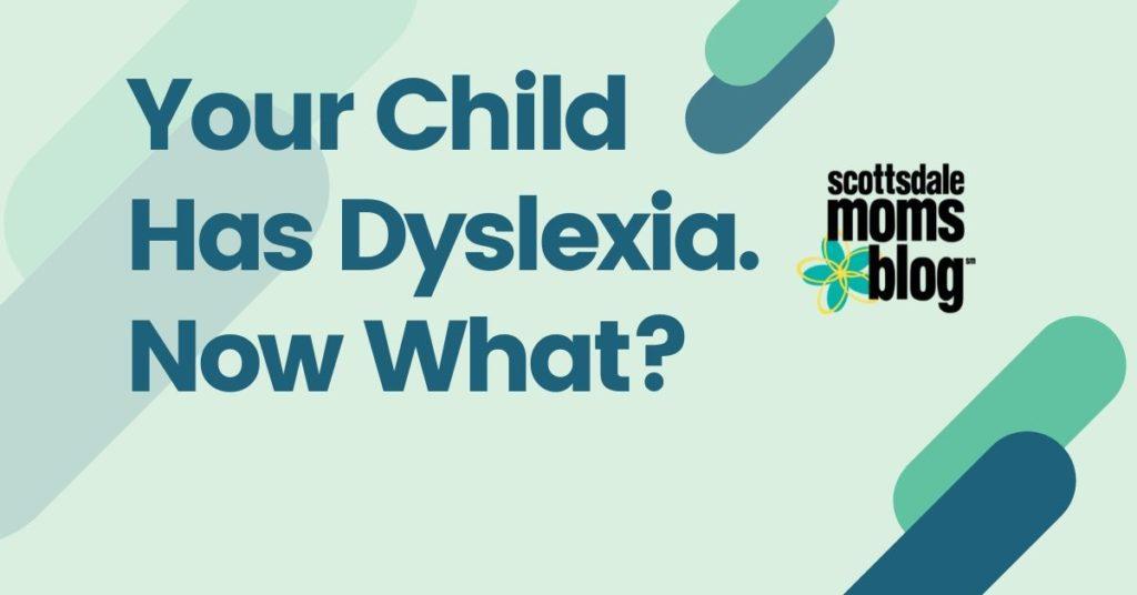 your child has dyslexia