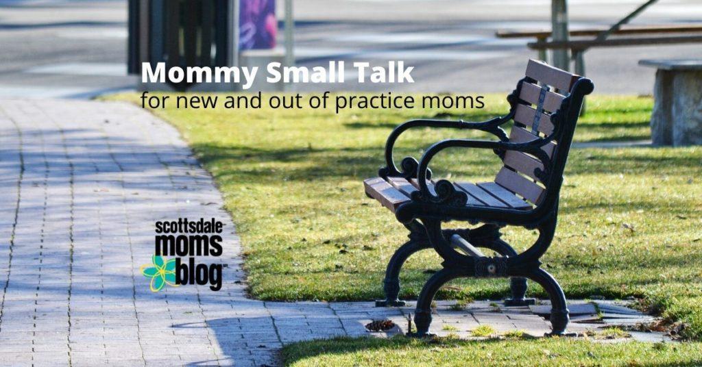 mommy small talk