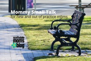 mommy small talk